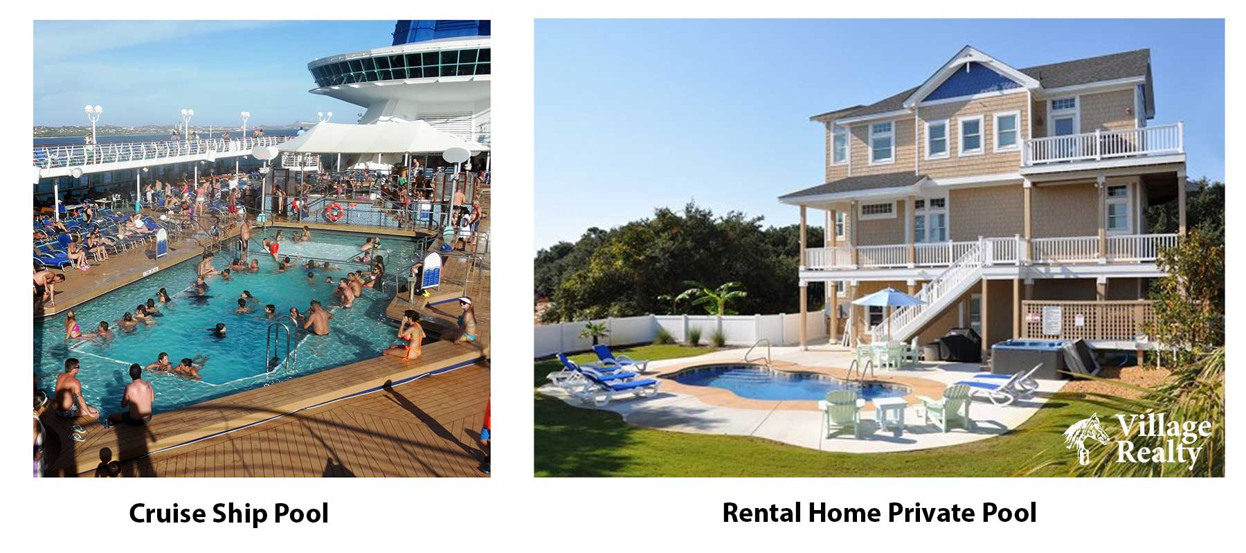 Cruise ship swimming pool versus rental home private pool